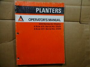 Allis Chalmers 330 Series Air Champ 4 And 6 Row Planter Operators Manual 9 80
