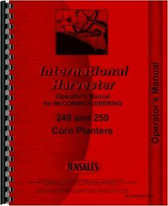 Ih Mccormick 249 250 Corn Planter Owners Operators Manual International