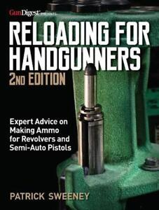 Reloading for Handgunners 2nd Edition by Patrick Sweeney English Paperback Bo $27.85
