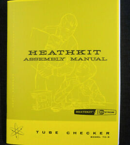 Heathkit Tc 3 Tube Checker Manual Assembly Operation Diagrams 42 Page Complete
