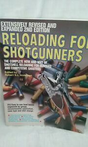 Reloading For Shotgunners The Complete How And Why Of Shotshell Reloading For... $15.00