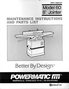 Powermatic Model 60 8in Jointer Maint Instruction Parts List Manual 1985 P007