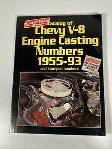 Cars Parts Catalog Of Chevy V8 Engine Casting Numbers 1955 93 Chevrolet Cars