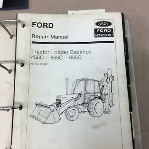 Ford New Holland 455c 555 655c Tractor Loader Backhoe Service Repair Shop Manual