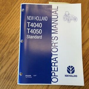 New Holland T4040 T4050 Tractor Operator Manual Operation Maintenance 87615348