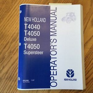 New Holland T4040 T4050 Tractor Operator Manual Operation Maintenance 87615365