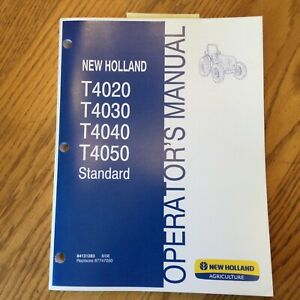 New Holland T4020 T4030 T4040 T4050 Tractor Operator Manual Maintenance 84131283