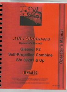 Gleaner F2 Self propelled Combine 39201 Up Operators Owners Manual