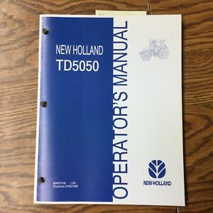 New Holland Td5050 Tractor Operator Manual Operation Maintenance Guide 87477110
