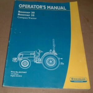 New Holland Boomer 30 And 35 Compact Tractor Operator s Owners Book Manual Nh