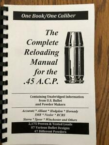 2016 THE COMPLETE RELOADING MANUAL FOR THE .45 ACP $16.00