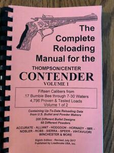 THE COMPLETE RELOADING MANUAL FOR THE THOMPSON CENTER CONTENDER VOLUME 1 $19.00