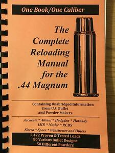 2016 The COMPLETE RELOADING MANUAL FOR THE .44 MAGNUM $16.00