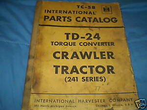 International Td 24 241 Series Crawler Parts Catalog