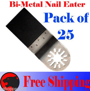 25 Nail Eater Oscillating Multi Tool Saw Blade Bosch Multi x Fein Multimaster