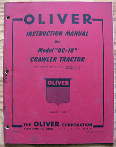 Original Oliver Oc 18 Crawler Tractor Operators Owners Instruction Jan 1955