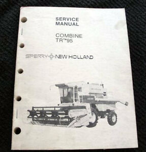 Original New Holland Tr95 Tr 95 Combine Service Manual 375 Pages Very Clean