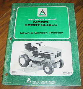 Allis Chalmers 800gt Series Lawn Garden Tractor Operators Owners Manual
