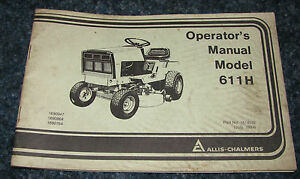 Allis Chalmers 611 H Lawn Garden Tractor Operators Owners Manual Ac 611h