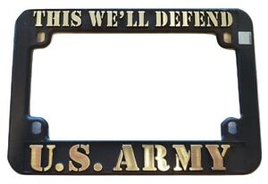 U s Army Motorcycle License Plate Frame This We ll Defend