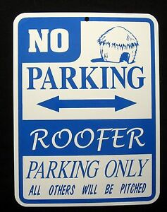 Roofer Parking Only Steel Sign Roof Contractor Shingles Tile
