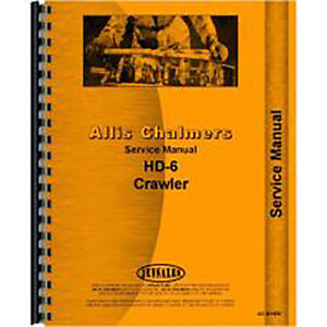 Service Manual For Allis Chalmers Hd6a Crawler sn 101 11093 diesel