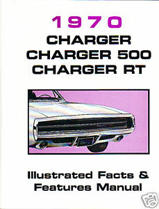 1970 70 Dodge Charger 500 Rt Illustrated Facts