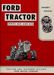 1955 1956 1957 Ford Tractor Owner Manual 820 840 850 860 620 630 640 650 660