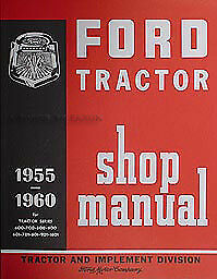 Ford 671 681 871 881 Shop Manual And Sales Brochure Set 1957 1958 1959 1960