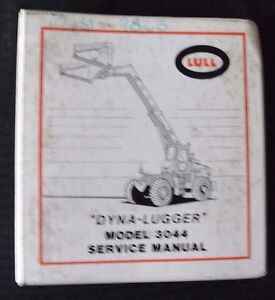 Lull Model 3044 Dyna lugger Extending Boom Lift Truck Service Repair Manual
