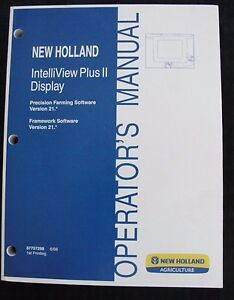 New Holland Tractor Combine Intelliview Plus Ii Display System Operator Manual