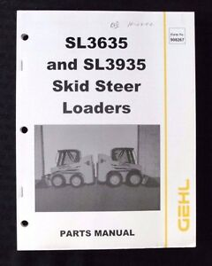 Genuine Gehl Sl3635 Sl3935 Tractor Skid Steer Loader Parts Manual Catalog