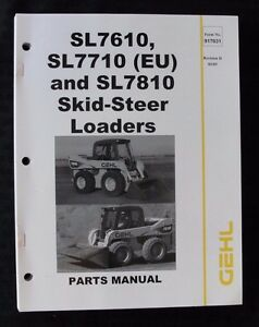 Gehl Sl7610 Sl7710 eu Sl7810 Skid Steer Loader Tractor Parts Catalog Manual
