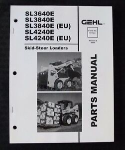 Gehl Sl3640e Sl3840e Sl4240e Eu Skid Steer Loader Tractor Parts Catalog Manual