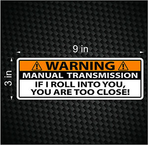 Warning Bumper Sticker Stick Shift Manual Transmission Truck Car Vinyl Jdm Decal
