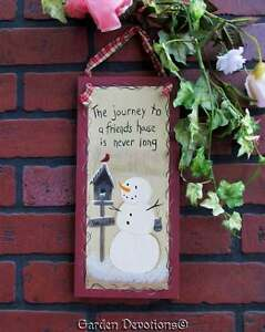 Cute Snowman Friends Sign The Journey To A Friend S House Is Never Long Wood