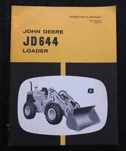 Genuine 1969 John Deere 644 Wheel Loader Tractor Operators Manual
