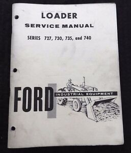 Genuine Ford 3400 4400 3500 4500 4000 5000 Tractor 727 730 735 740 Loader Manual