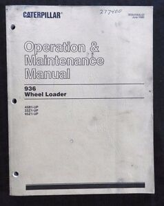 Genuine Caterpillar 936 Wheel Loader Tractor Operators Manual 45b1 33z1 45z1