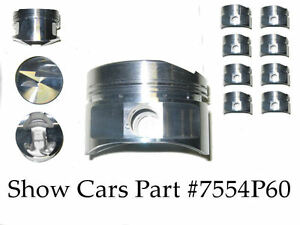 64 63 62 409 Chevrolet Impala Bel Air Ross 4 Stroker Pistons Over Bore Of 060