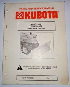 Kubota 2020 Front Blade Parts And Service Manual used On B8200 Tractors Dozer