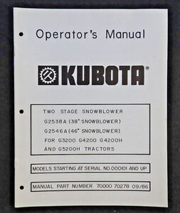Kubota G3200 G4200 G4200h G5200h Tractor 38 46 2 stage Snowblower Owners Manual