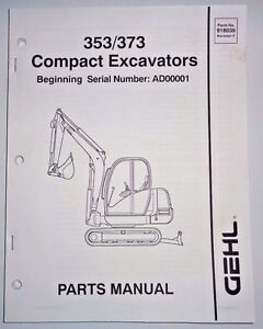 Gehl 353 373 Compact Excavator Parts Manual Book Catalog 3 06 s n Ad00001