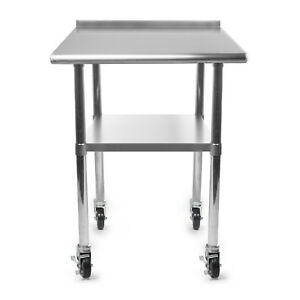 Kitchen Restaurant Stainless Prep Table With Backsplash W 4 Casters 24 X 30