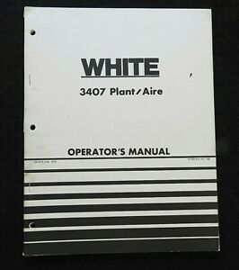 Genuine White Oliver 3407 Plant aire Planter Operators Manual Very Good Shape