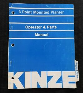 Kinze 30 36 38 40 3 point Mounted Planter Operator Parts Catalog Manual Nice