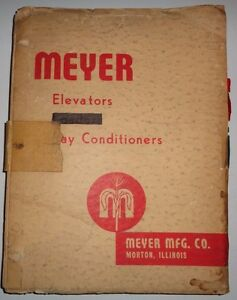 Meyer Sales Catalog Manual Full Line Elevators Hay Conditioners Mowers Brochures