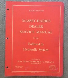 1953 Massey Harris 33 44 55 Tractor Follow up Hydraulic System Service Manual