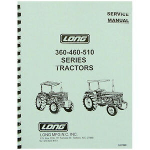 Service Manual For Long Tractor 360 460 460dt 460sd 460v 510 510dt