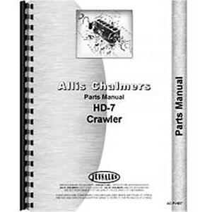 New Parts Manual Made For Allis Chalmers Ac Crawler Model Hd7